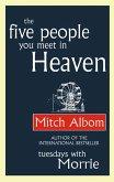 The Five People You Meet In Heaven (eBook, ePUB)