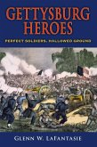 Gettysburg Heroes (eBook, ePUB)