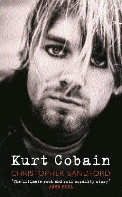 Kurt Cobain (eBook, ePUB) - Sandford, Christopher; Sandford, Christopher