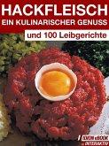 Hackfleisch - Ein Kulinarischer Genuss (eBook, ePUB)