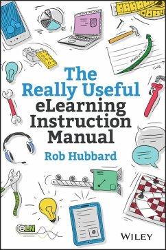 The Really Useful eLearning Instruction Manual (eBook, ePUB) - Hubbard, Rob