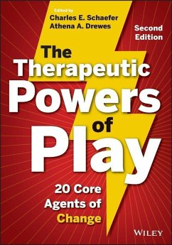 The Therapeutic Powers of Play (eBook, PDF) - Drewes, Athena A.; Schaefer, Charles E.