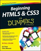 Beginning HTML5 and CSS3 For Dummies (eBook, ePUB)