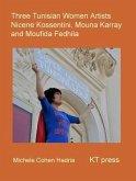 Three Tunisian Women Artists (eBook, ePUB)