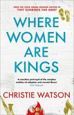 Where Women are Kings (eBook, ePUB)