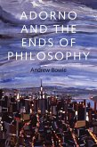 Adorno and the Ends of Philosophy (eBook, PDF)