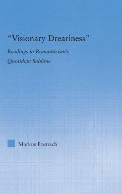 Visionary Dreariness (eBook, ePUB) - Poetzsch, Markus