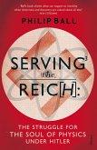 Serving the Reich (eBook, ePUB)