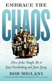 Embrace the Chaos (eBook, PDF)