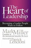 The Heart of Leadership (eBook, ePUB)