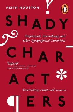 Shady Characters (eBook, ePUB) - Houston, Keith