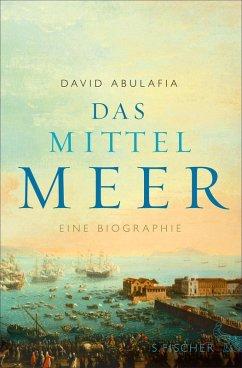 Das Mittelmeer (eBook, ePUB) - Abulafia, David
