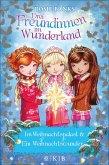 Im Weihnachtspalast & Ein Weihnachtswunder / Drei Freundinnen im Wunderland (eBook, ePUB)