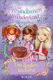 Die Zauberbäckerei / Drei Freundinnen im Wunderland Staffel 2 Bd.2 (eBook, ePUB)