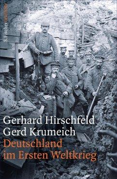 Deutschland im Ersten Weltkrieg (eBook, ePUB) - Krumeich, Gerd; Hirschfeld, Gerhard
