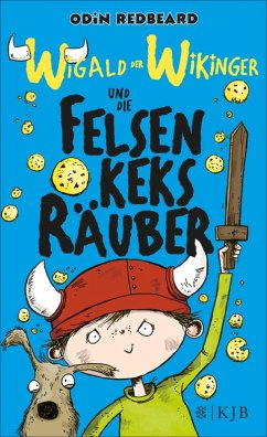 Wigald der Wikinger und die Felsenkeksräuber / Wigald der Wikinger Bd.1 (eBook, ePUB) - Redbeard, Odin