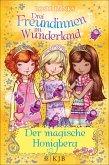 Der magische Honigberg / Drei Freundinnen im Wunderland Staffel 2 Bd.1 (eBook, ePUB)