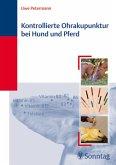 Kontrollierte Ohrakupunktur bei Hund und Pferd (eBook, PDF)