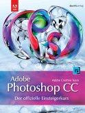 Adobe Photoshop CC - der offizielle Einsteigerkurs (eBook, PDF)