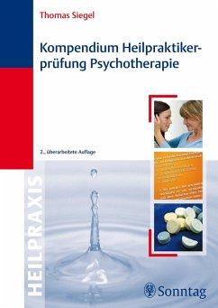 Kompendium Heilpraktikerprüfung Psychotherapie (eBook, ePUB) - Siegel, Thomas