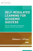 Self-Regulated Learning for Academic Success