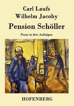Pension Schöller - Carl Laufs; Wilhelm Jacoby