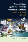 The American Synthetic Organic Chemicals Industry