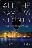 All the Nameless Stones: The Ballad of Brodie McRae