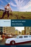 Drei baltische Wege (eBook, ePUB)
