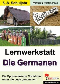 Lernwerkstatt Die Germanen (Sekundarstufe)