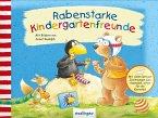 Rabenstarke Kindergartenfreunde. Mein kleiner Rabe Socke