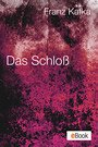 Das Schloss (eBook, ePUB)