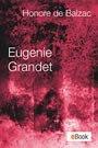 Eugenie Grandet (französische Ausgabe) (eBook, ePUB)