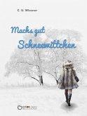 Machs gut Schneewittchen (eBook, ePUB)