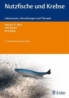 Nutzfische und Krebse (eBook, ePUB) - Baur, Werner H.; Bräuer, Grit; Rapp, Jörg