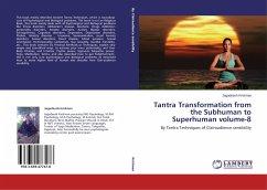 Tantra Transformation from the Subhuman to Superhuman volume-8 - Krishnan, Jagadeesh