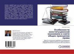 Osobennosti konstitucionnoj jekonomiki v svete obshhih principov prava