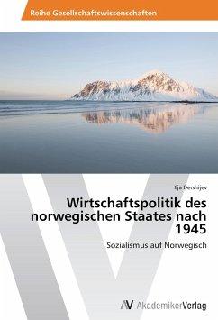 Wirtschaftspolitik des norwegischen Staates nach 1945