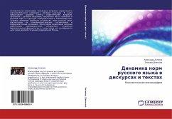 Dinamika norm russkogo yazyka v diskursah i textah