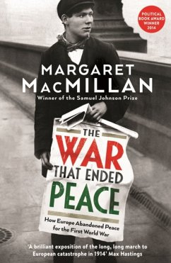 The War that Ended Peace - MacMillan, Margaret