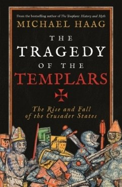 The Tragedy of the Templars - Haag, Michael