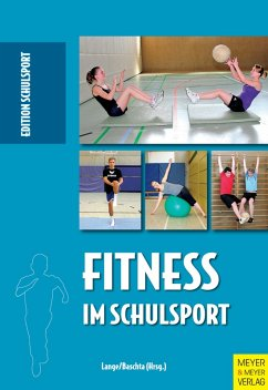 Fitness im Schulsport (eBook, ePUB) - Lange, Harald; Baschta, Martin