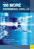 100 More Swimming Drills (eBook, ePUB)