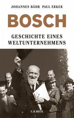 Bosch (eBook, ePUB) - Bähr, Johannes; Erker, Paul