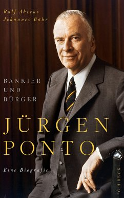 Jürgen Ponto (eBook, ePUB) - Bähr, Johannes; Ahrens, Ralf