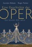 Eine Geschichte der Oper (eBook, ePUB)