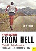 A Few Degrees From Hell (eBook, ePUB)