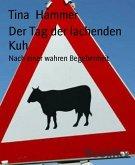 Der Tag der lachenden Kuh (eBook, ePUB)