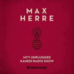 Mtv Unplugged Kahedi Radio Show (Lp) - Herre,Max