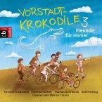 Freunde für immer! / Vorstadtkrokodile Bd.3 (MP3-Download)